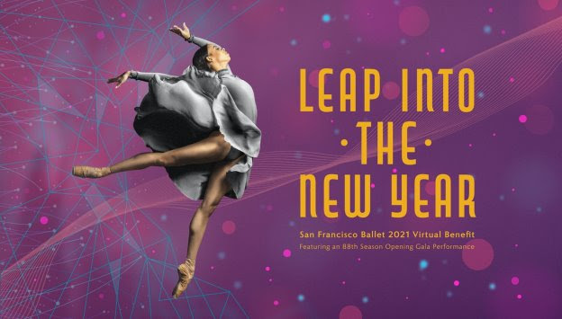 San Francisco Ballet LEAP INTO THE NEW YEAR