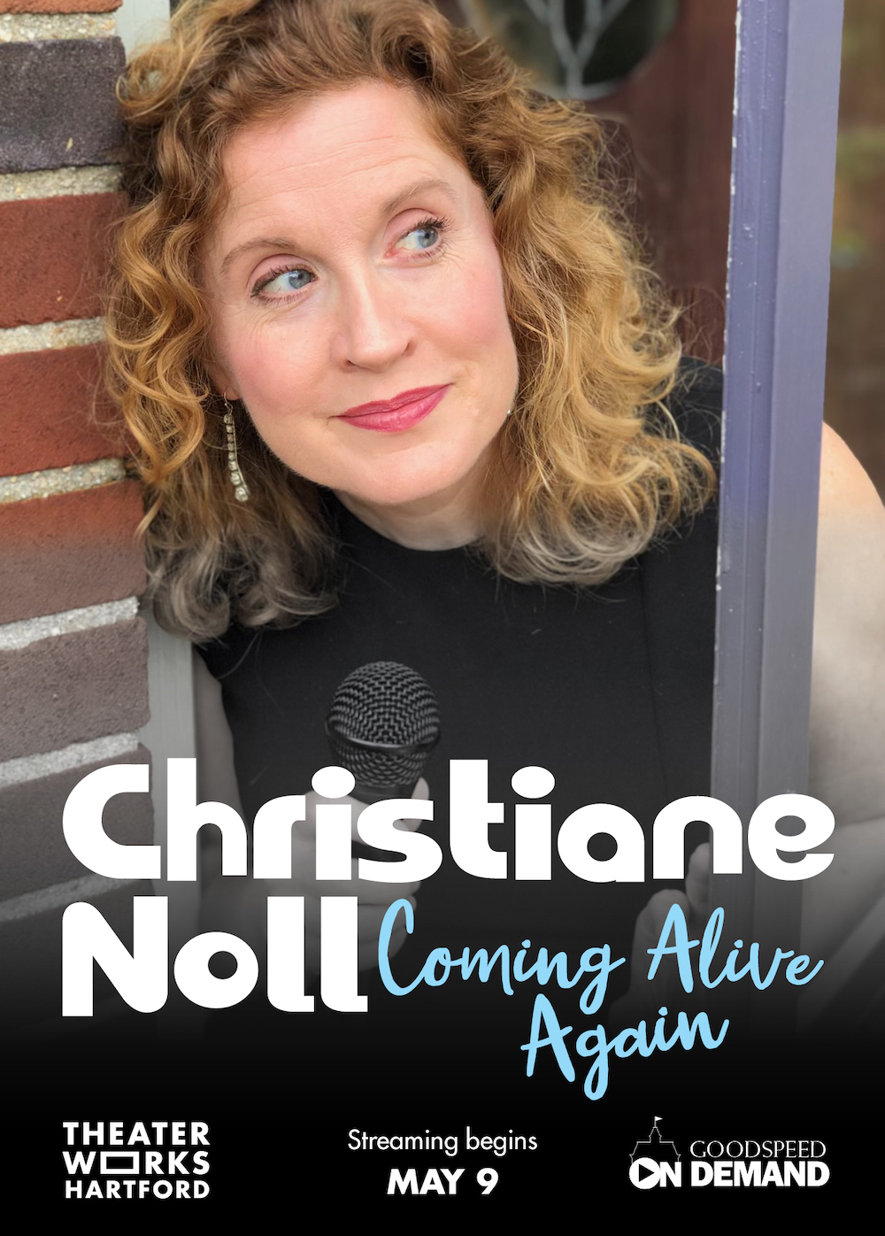 TheaterWorks Hartford and Goodspeed Musicals CHRISTIANE NOLL: COMING ALIVE AGAIN